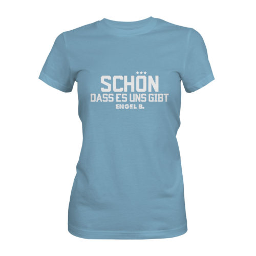 T-Shirt Damen Engel B Schön dass es uns gibt hellblau